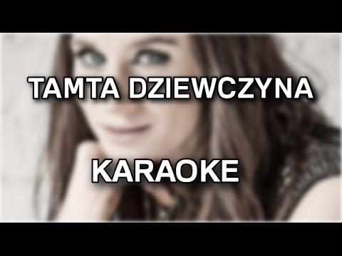 Sylwia Grzeszczak - Tamta Dziewczyna [karaoke/instrumental] - Polinstrumentalista