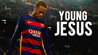 Neymar Jr - Young Jesus | Amazing Goals & Skills 2015/16 | HD