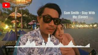 Sam Smith - Stay With Me song Cover