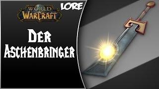 World of Warcraft NPC Lore Teil 3 | Der Aschenbringer | German