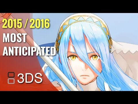 Top 10 Most Anticipated Upcoming 3DS Games of 2015 - 2016 HD