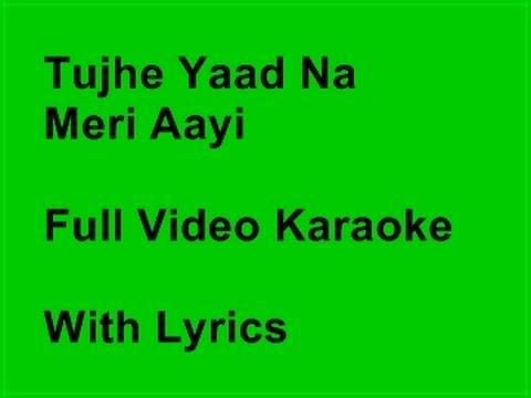 Tujhe Yaad Na Meri Aayi KARAOKE