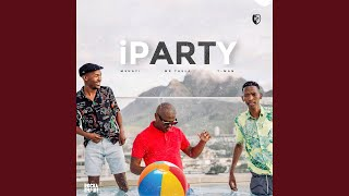 iParty (feat. Mr. Thela, T-Man)