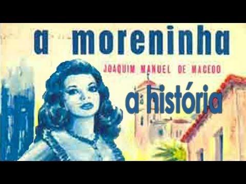 A Moreninha - A História - YouTube