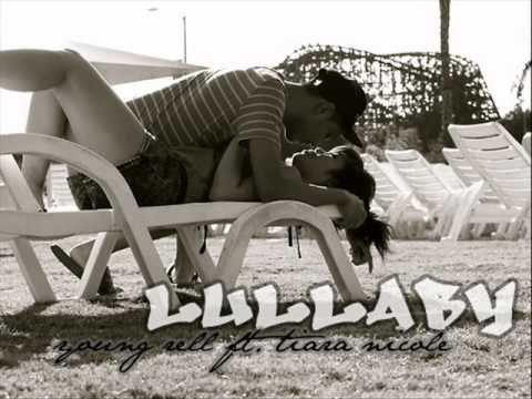 Lullaby- Young Rell Ft. Tiara Nicole video