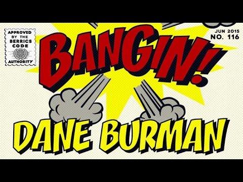 Dane Burman - Bangin!