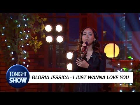 download lagu Gloria Jessica - I Just Wanna Love You gratis