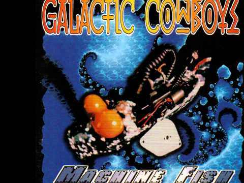 Galactic Cowboys - Oregon