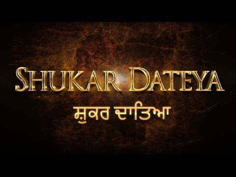 Shukar Dateya (official Video) Prabh Gill & Desiroutz By Immortal Productions video