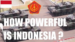 HOW STRONG IS INDONESIA ? | military power