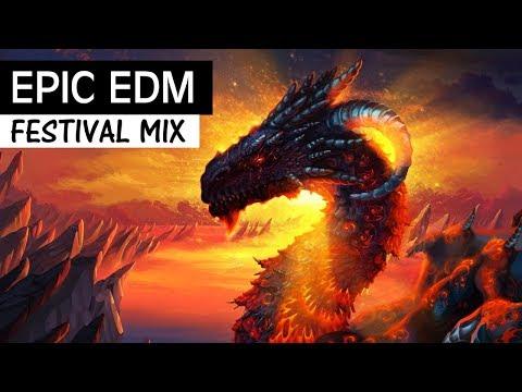 EPIC EDM MIX 2018 - Festival Electro House & Bigroom Music Mix