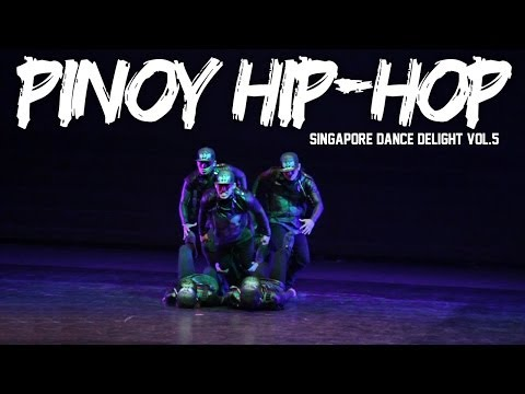 PINOY HIP-HOP | SINGAPORE DANCE DELIGHT VOL.5 FINALS | RPProductions
