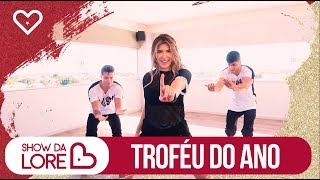 Troféu do ano -  MC Nando DK & Jerry Smith feat DJ Cassula  - Lore Improta | Coreografia