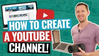 How To Create A YouTube Channel! (2020 Beginner's Guide)