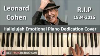Leonard Cohen Hallelujah R I P 1934 2016 Piano Dedication