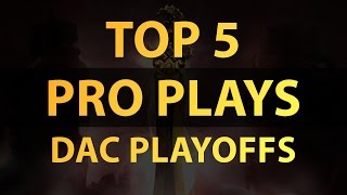Dota 2 Top 10 Plays [DAC Playoffs 2015]