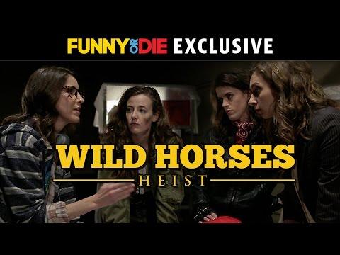 Wild Horses Heist