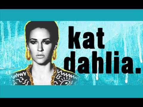 Kat Dahlia - Gangsta