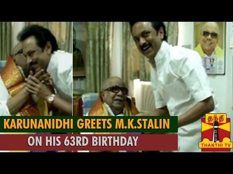 M.Karunanidhi Greets M.K.Stalin on his 63rd Birth Day...-Thanthi TV