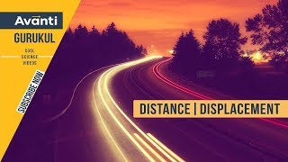Class 9 Science - Physics - Distance & Displacement