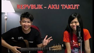 Download lagu (Repvblik) Aku Takut - Nathan Fingerstyle Feat. Alea Wang (Republik) gratis