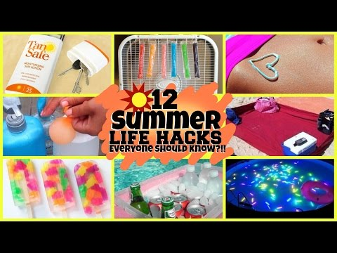 12 SUMMER LIFE HACKS EVERYONE SHOULD KNOW?!!
