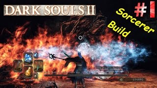 Dark souls 2 scholar of the first sin sorcerer walkthrough