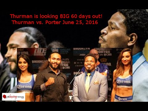 Has Thurman put on too much weight after the accident  Will if affect the fight