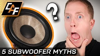 5 Subwoofer Myths to AVOID!