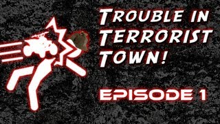MLG TRAITOR? | Trouble in Terrorist Town - Episode 1