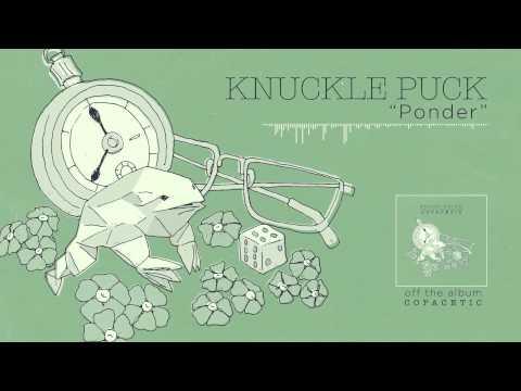 Knuckle Puck - Ponder