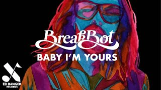 Breakbot Baby I 39 M Yours Feat Irfane Official Audio