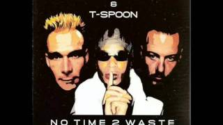 Supreme Dream Team & T-Spoon - No Time 2 Waste (Radio Remix 2003)