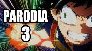 BOKU NO HERO ACADEMIA 3 - Parodia Resumida