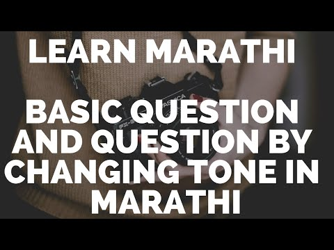 Basic Question And Question By Changing Tone In Marathi : Learn Marathi video
