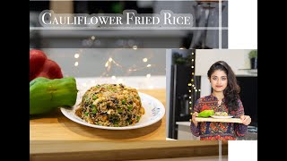 Cauliflower Fried Rice I Keto Diet I Healthy Fried Rice I Vegetarian Fried Rice ISimple & Quick Rice