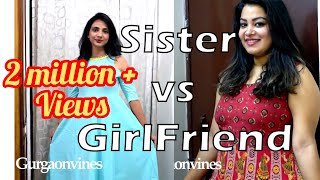 SISTER VS GIRLFRIEND | demand for iphone x | gurgaonvines