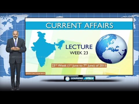 Current Affairs Lecture 23rd Week ( 1st Jun to 7th Jun ) of 2015