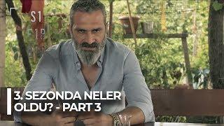 """Sıfır Bir """"Bir Zamanlar Adana'da"""" 3. Sezonda neler oldu? - Part 3"""