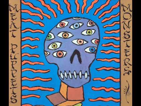 Meat Puppets - Like Being Alive