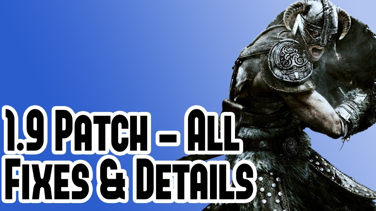 Смотреть: New Elder Scrolls Skyrim 1.9 Patch Details - Legendary Mode Diffi
