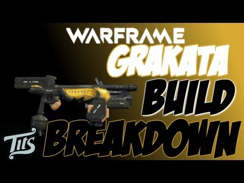Warframe 7 ♠ Top dps rifle in the game grakata with crit build explained - olddd