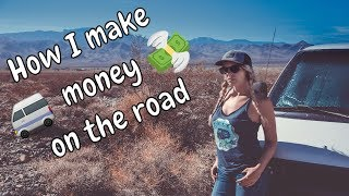 VANLIFE | How I Make Money | Traveling Full Time