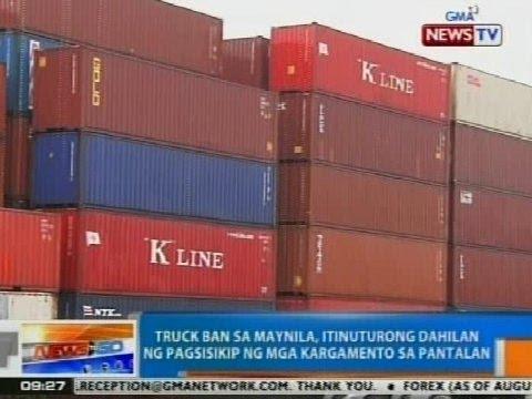 NTG: Truck ban sa Maynila, itinuturong dahilan ng pagsisikip ng mga kargamento sa pantalan