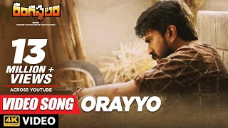 Rangasthalam Video Songs | Orayyo Full Video Song | Ram Charan | Devi Sri Prasad, Chandrabose