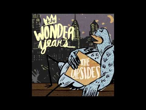 The Wonder Years - I Was Scared And Im Sorry