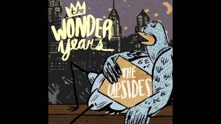 The Wonder Years - I Was Scared & I'm Sorry