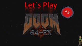 Lets Play Doom 64 (EX),  #03, blind, german, deutsch