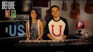 Before We Go (live session) - Us The Duo
