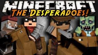 Minecraft: Desperado FINALE!